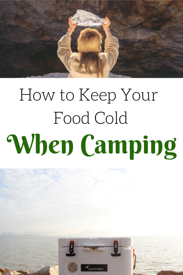 keep your food cold while camping collage