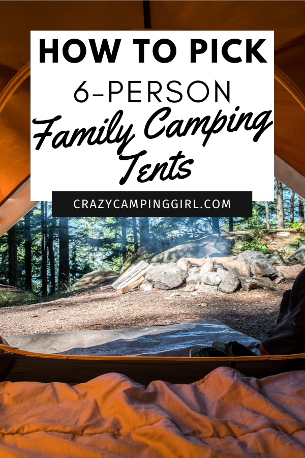 How to Pick 6-Person Family Camping Tents