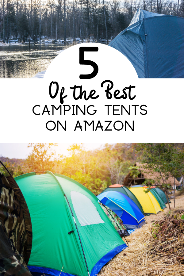 5 of the Best Camping Tents on Amazon