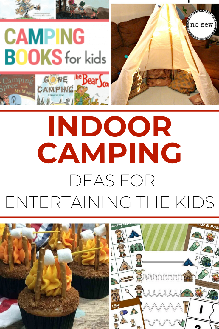 Indoor Camping Ideas for Entertaining the Kids