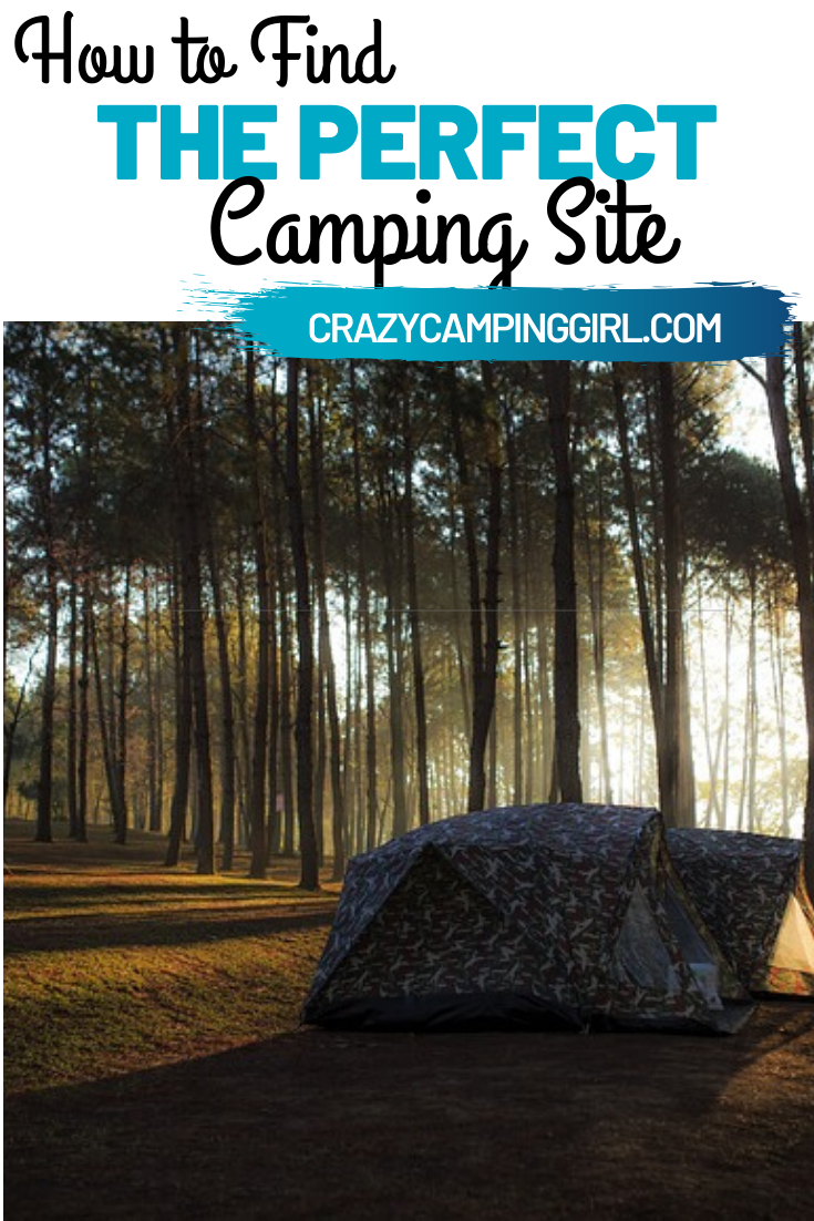 Camping Outdoors, Finding the Perfect Camping Site