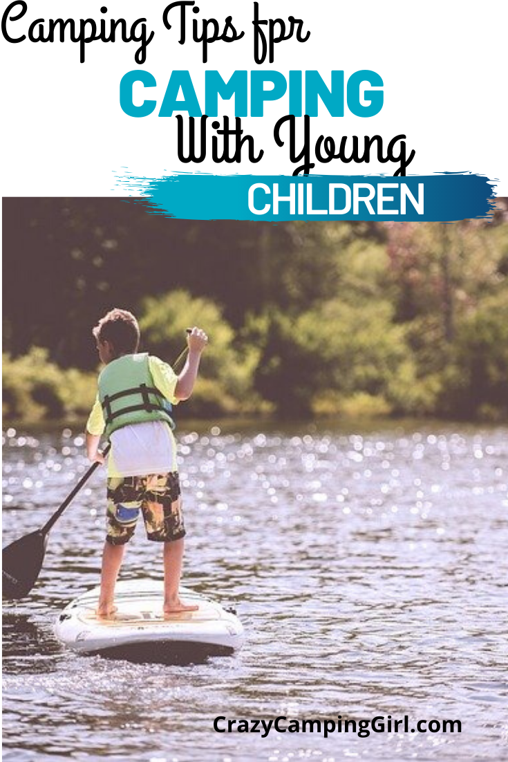The Best Ideas for Camping with Young Kids