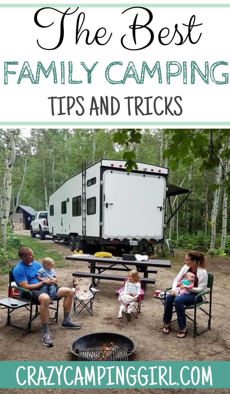 The Best Family Camping Tips and Tricks