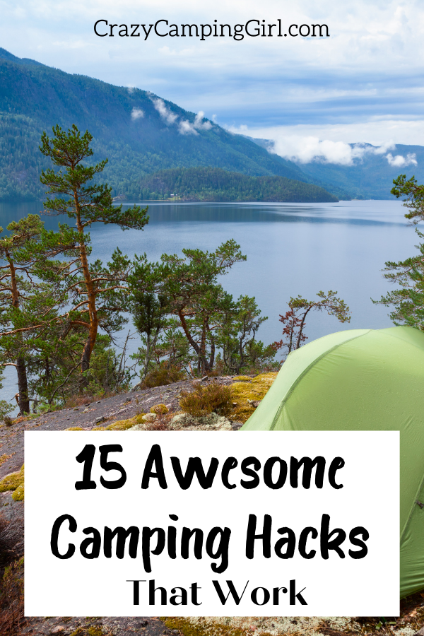 15 Awesome Camping Hacks That Work
