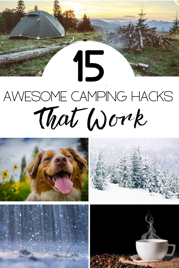 15 Awesome Camping Hacks That Work article cover image with a campsite on it