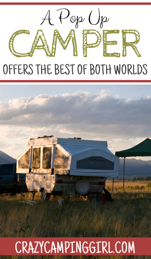 A Pop Up Camper Offers The Best of Both Worlds