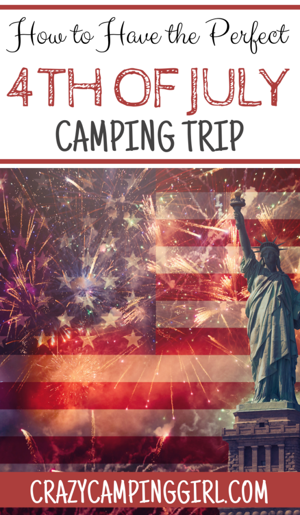 How to Have the Perfect Fourth of July Camping Trip