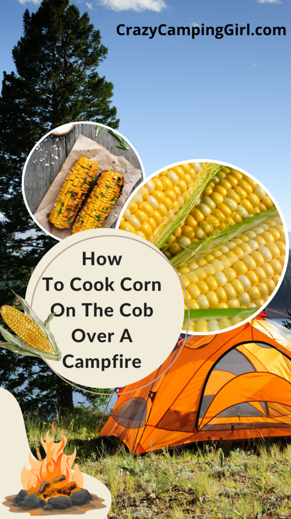 How To Cook Corn On The Cob Over A Campfire