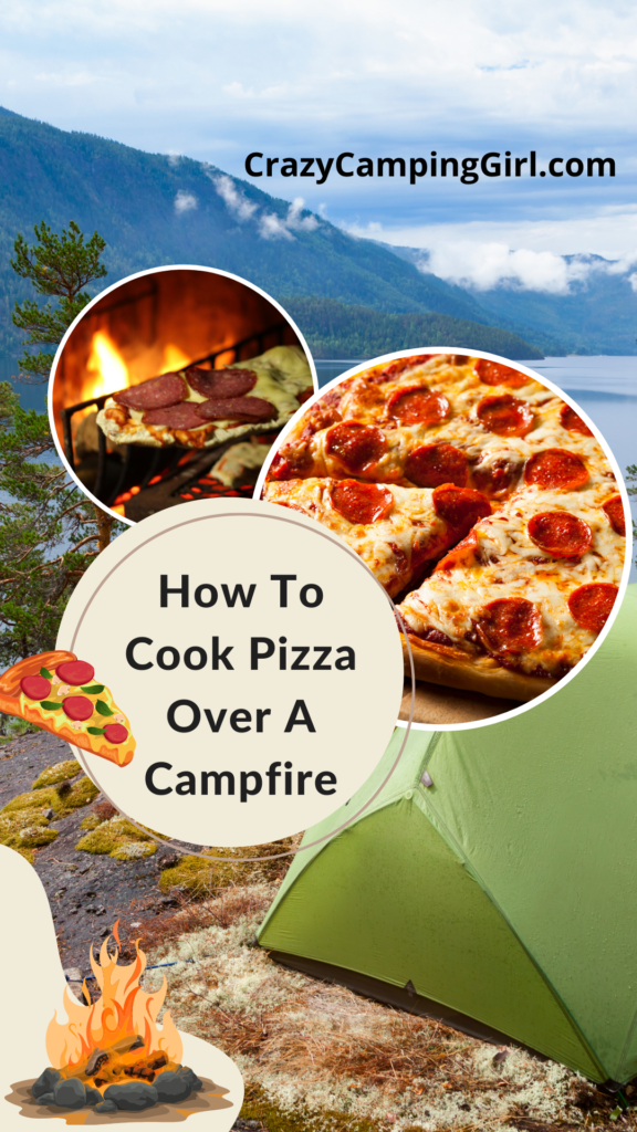 How to Cook Pizza Over Campfire