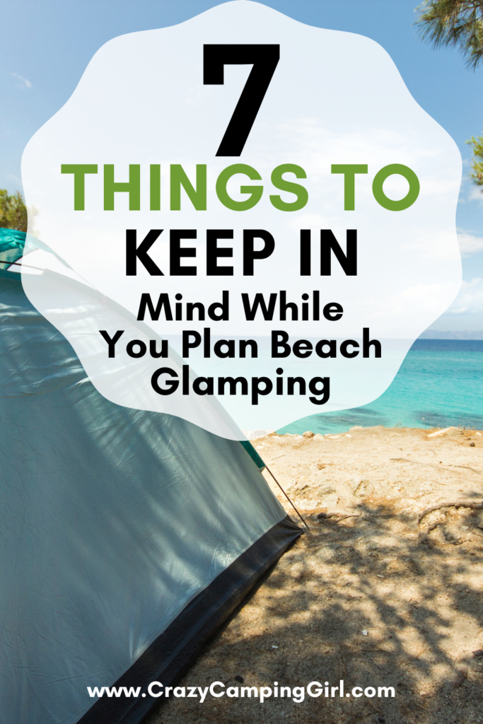 7 Things to Keep in Mind While You Plan Beach Glamping